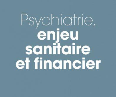Psychiatrie - Enjeu sanitaire et financier version web